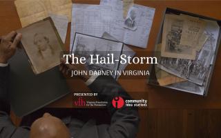 """The Hail-Storm: John Dabney in Virginia"""