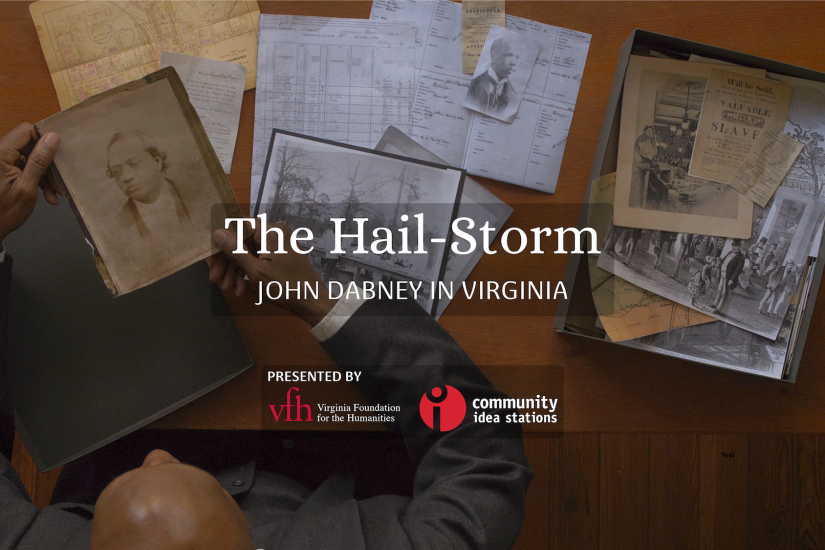 """The Hail-Storm: John Dabney in Virginia"""