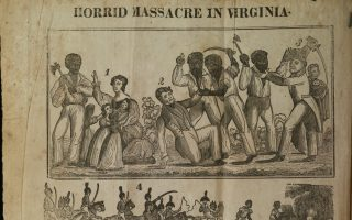 Woodcut depicting scenes from the slave revolt led by Nat Turner in Southampton County in 1831 - Courtesy of University of Virginia Special Collections