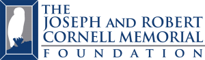 The Joseph and Robert Cornell Memorial Foundation